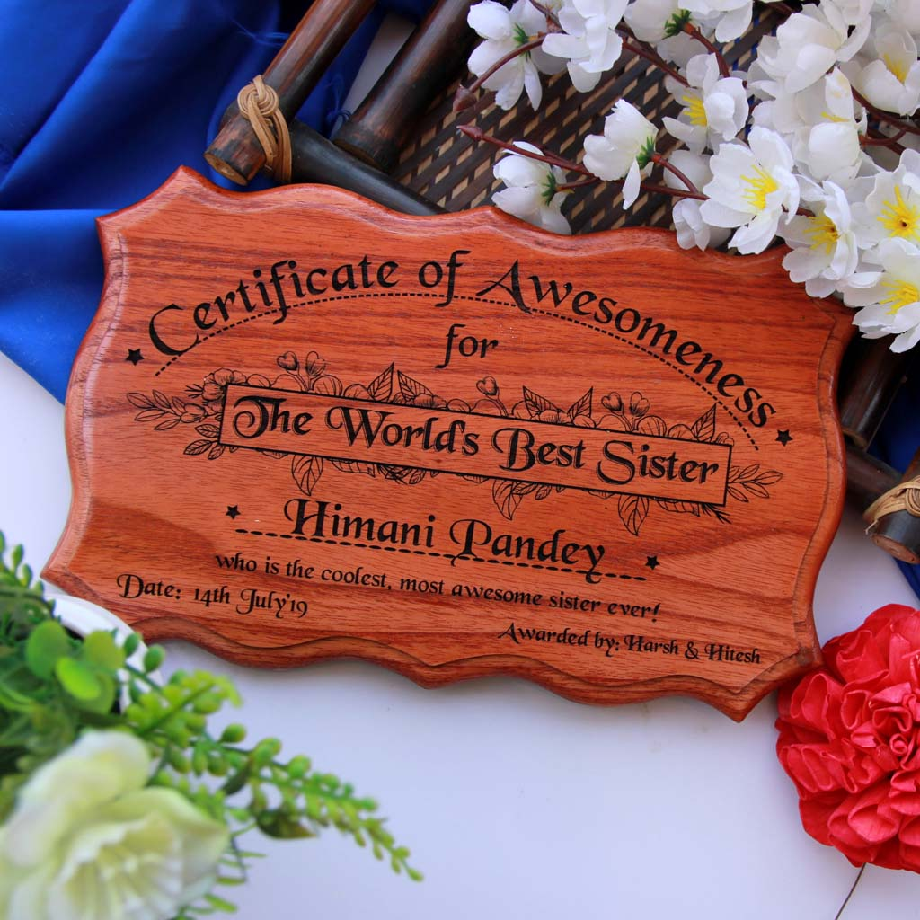 This Certificate of Appreciation For The World's Best Sister Is The Best Birthday Gift For Sister. Looking for gifts for sister? This Birthday Greetings Engraved On This Fun Award Certificate Is A Great Personalized Gift.