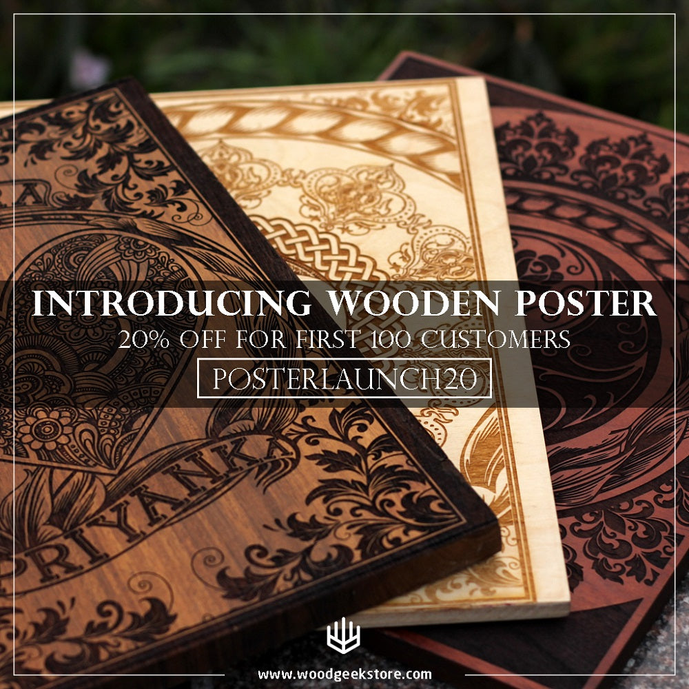 Early bird discount - Introducing Carved Wooden Posters - Woodgeek Discount