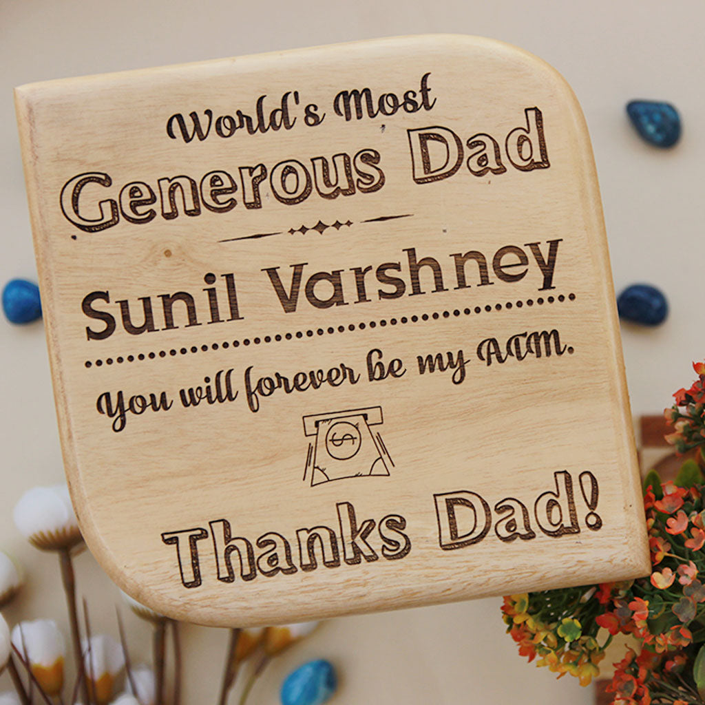 World's Most Generous Dad Wooden Award Plaque - Our Custom Wooden Plaque Makes A Great Gift Idea For Father's Day - Looking For Affordable Gifts For Dad ? Our Engraved Award And Trophies Make Great Gifts For Dad.