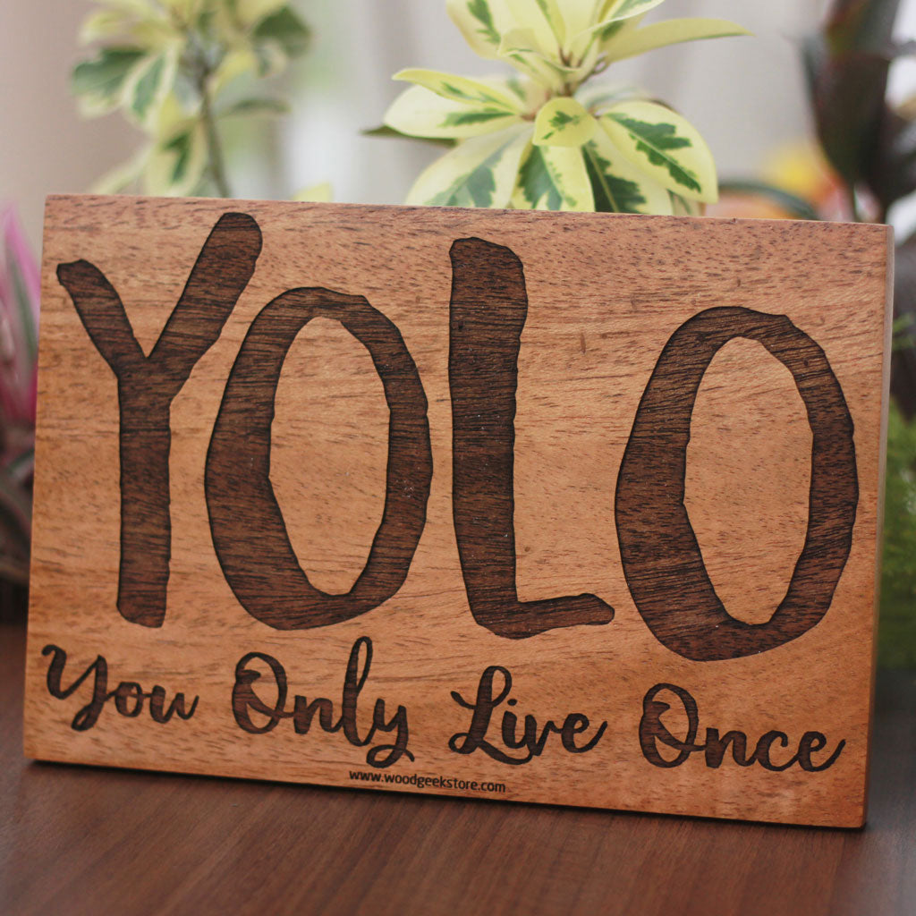 YOLO Word Sign and Wooden Poster by Woodgeek Store