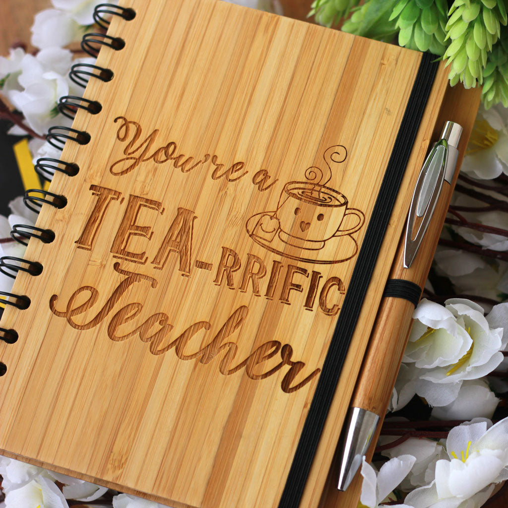 You're a Tea-rriffic Teacher - Teacher's Notebook engraved With Teacher's Day Quotes - Best Gift for Teacher from Student - Woodgeek Store