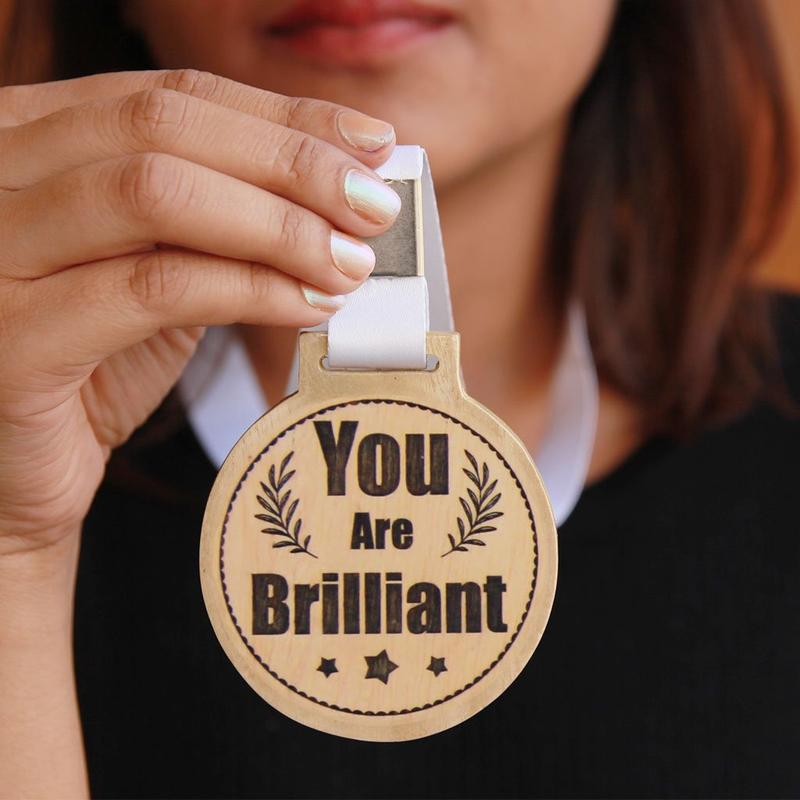 You Are Brilliant Wooden Medal - This Engraved Award Medal Makes One Of The Best Office Gifts - Looking For Affordable Gifts To Get Your Boss Or Office Friends? Engrave Cool Custom Medals Online For Your Employers Or Co-Workers From The Woodgeek Store For Your Boss Or Collegaues