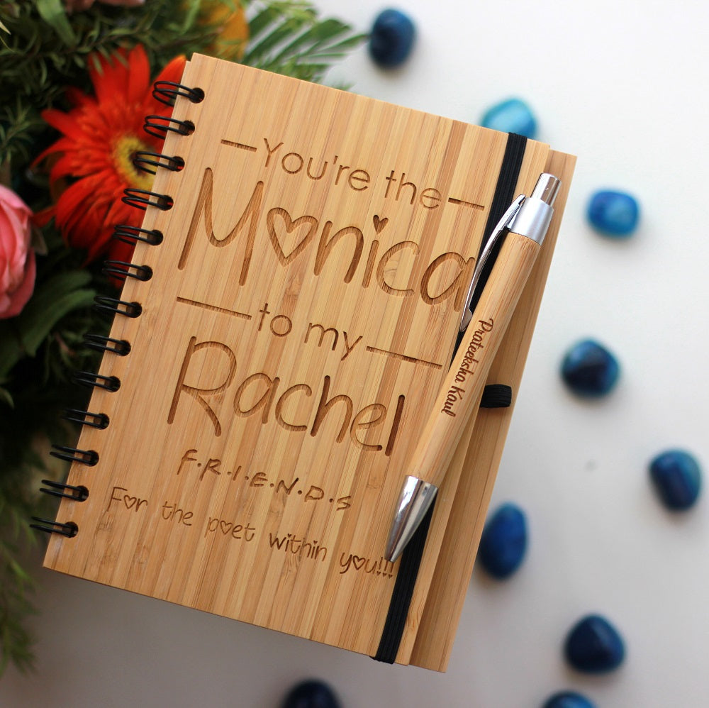 Youre The Monica To My Rachel Wood Engraved Notebook