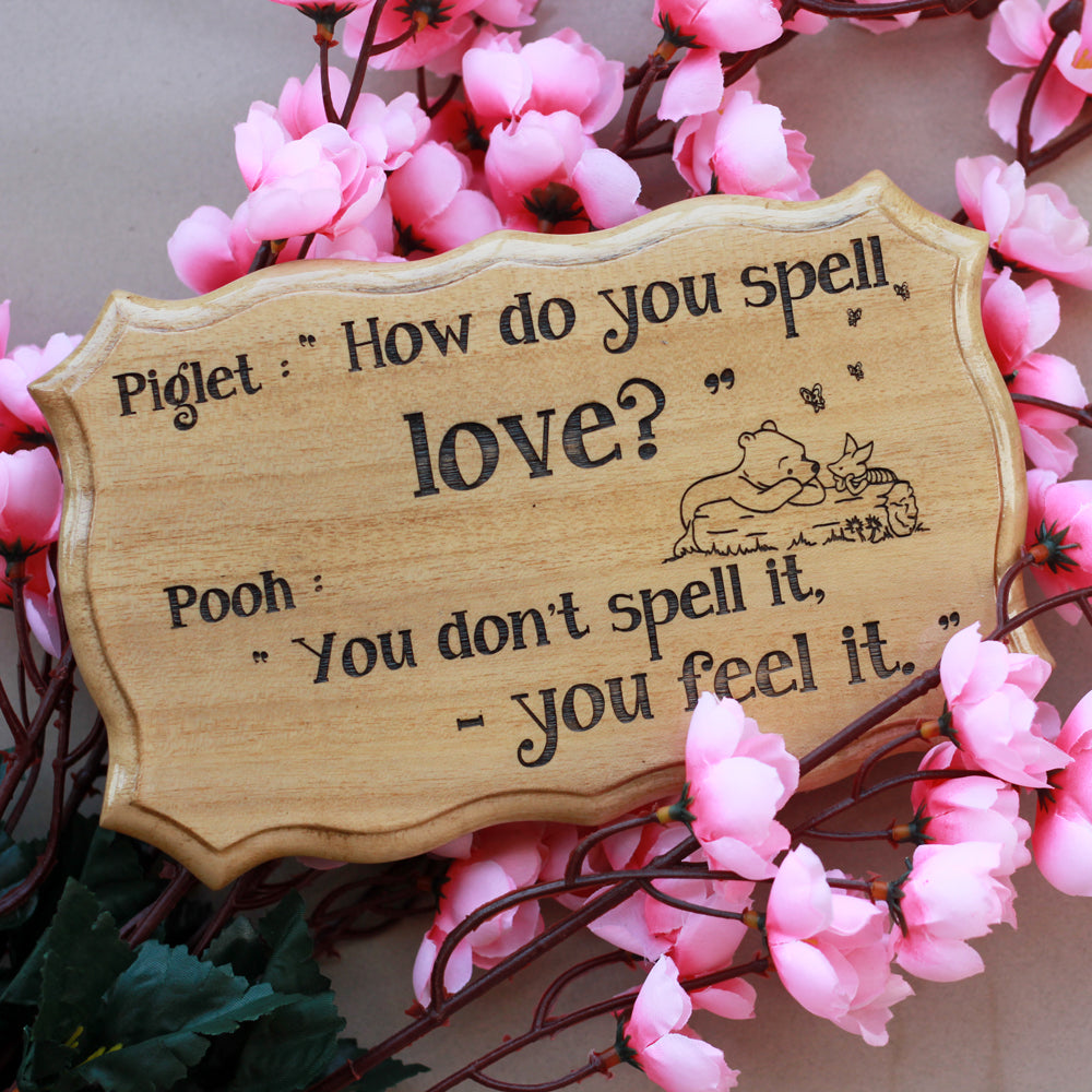 Pooh : How Do You Spell Love Engraved Wood Sign - Wood Carved Sign - I love You Gifts - Home Decor Signs - Creative Gifts - Wooden Gifts Online - Couple Gift Ideas - Unique Gifts - Wood Team - Things To Make Out Of Wood - Woodgeek - Woodgeekstore