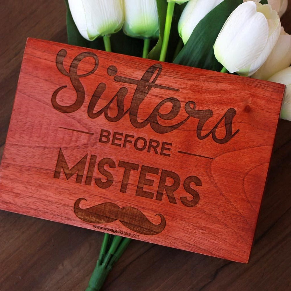 Sisters Before Misters Carved Wood Sign - Birthday Gifts for Female Friends - Woodgeek Store