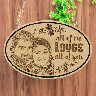 All Of Me Loves All Of You Wooden Photo Plaque. This Hanging Wooden Sign Is A Great Personalized Gift For Him. A Wood Engraved Photo For Her. Engrave Photo On Wood At Woodgeek Store