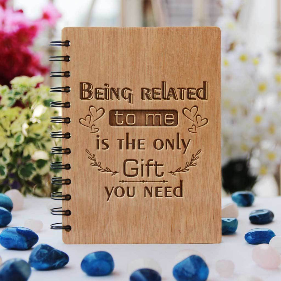 Being Related To Me Is The Only Gift You Need Wooden Notebook For Brothers & Sisters. This personalized diary makes unique brother/sister gifts and rakhi gifts. This Spiral Notebook Is A Fun Brother/Sister Gifts - Woodgeek Store