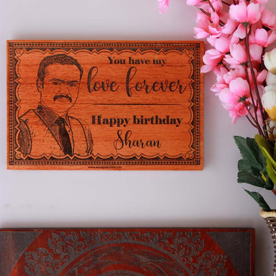 You Have My Love Forever Custom Engraved Wooden Birthday Frame