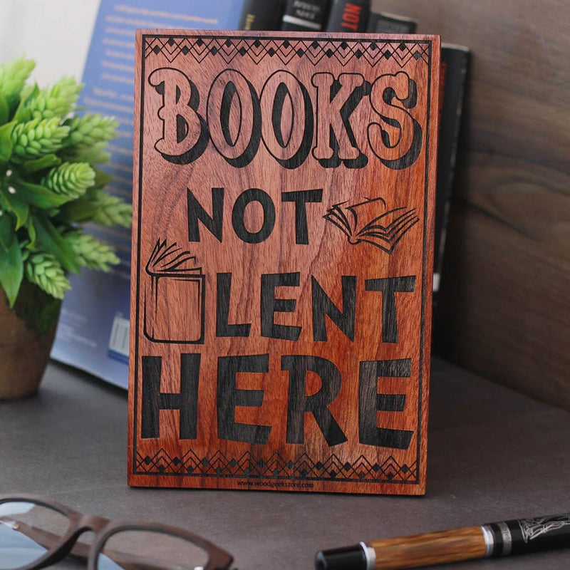 Books Not Lent Here Wood Sign - Best Teacher Appreciation Gifts - Presents for Teachers - Woodgeek Store