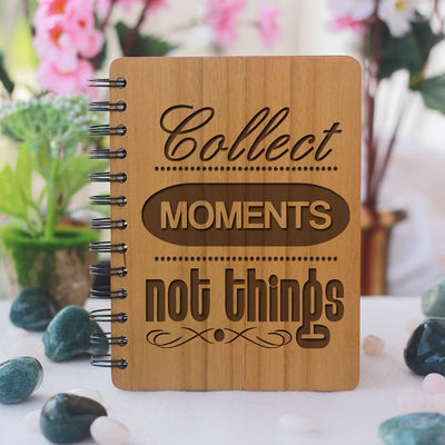 Notebook - Collect Moments, Not Things - Wood Notebook
