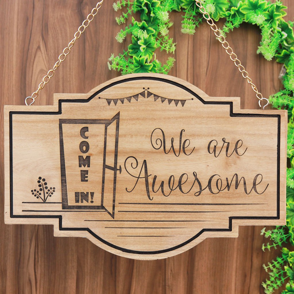 Come In! We're Awesome Hanging Wooden Sign for Stores and Houses - Hanging House Sign - Custom Business Signs - House Name Plates - Wood Carved Signs - Woodgeek Store