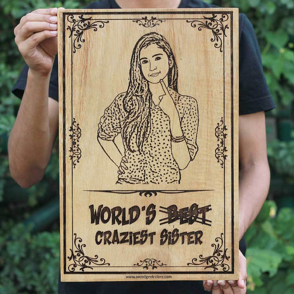 Custom Engraved Worlds Craziest Sister Wooden Frame
