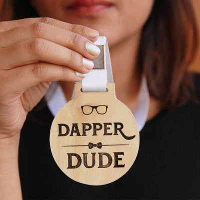 Dapper Dude Wooden Medal. This makes unique gifts for men. A fashionable gift for best dressed men, friends or coworkers.