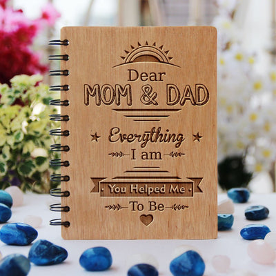 Mom & Dad, everything I am, you helped me to be -  wood notebook woodgeekstore - Gifts for mother - Gifts for Father