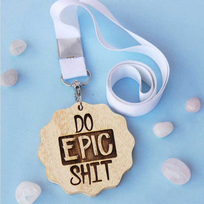 Do Epic Shit Engraved Medal. This is an inspirational gift for friends. This motivational medal that makes great presents for friends. These funny medals are funny gift ideas for brothers, sisters or friends.