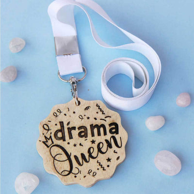 Drama Queen Wooden Medal. A funny award for the drama queen. This custom medal makes great presents for friends. These engraved medals are funny gift ideas for sisters.