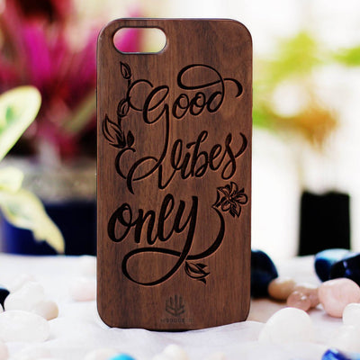Good Vibes Only Wood Phone Case - Walnut Wood Phone Case - Engraved Phone Case - Inspirational Wood Phone Cases - Woodgeek Store