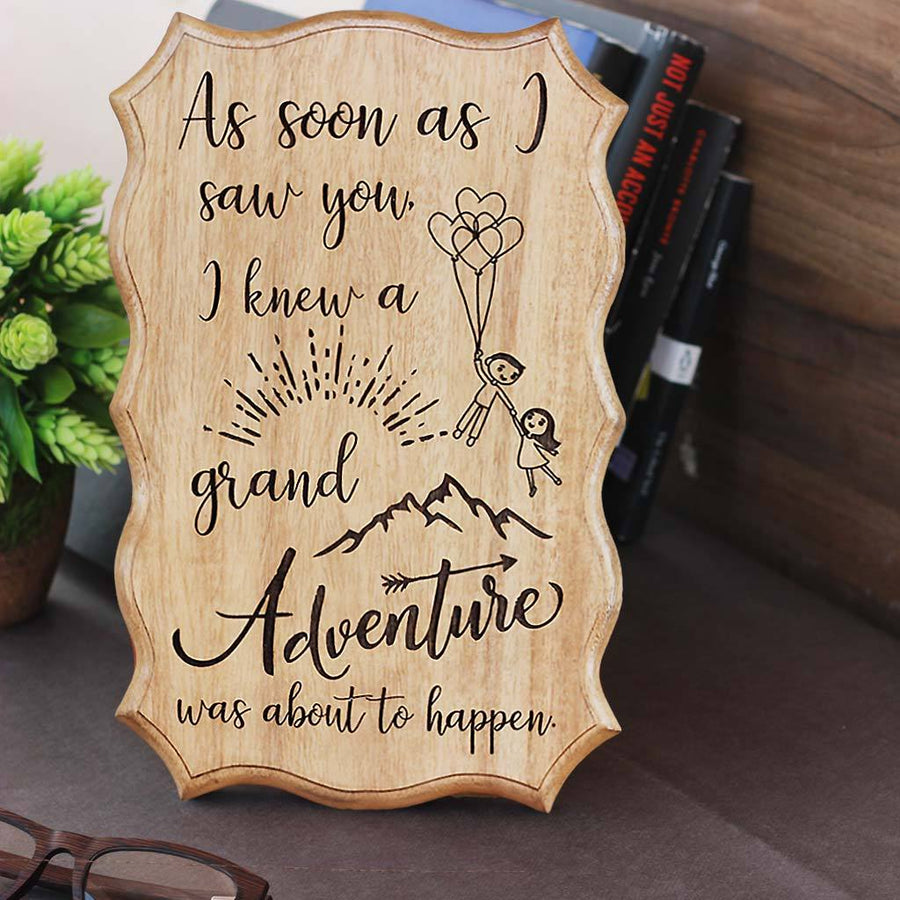 As soon as I saw you, I know a grand adventure was about to happen - Carved Wooden Signs With Sayings - Winnie The Pooh Quotes by Woodgeek Store