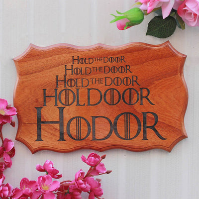 Hold The Door Hodor - Personalized Wood Sign for GOT fans - Best Gifts for Game of Thrones fans by Woodgeek Store