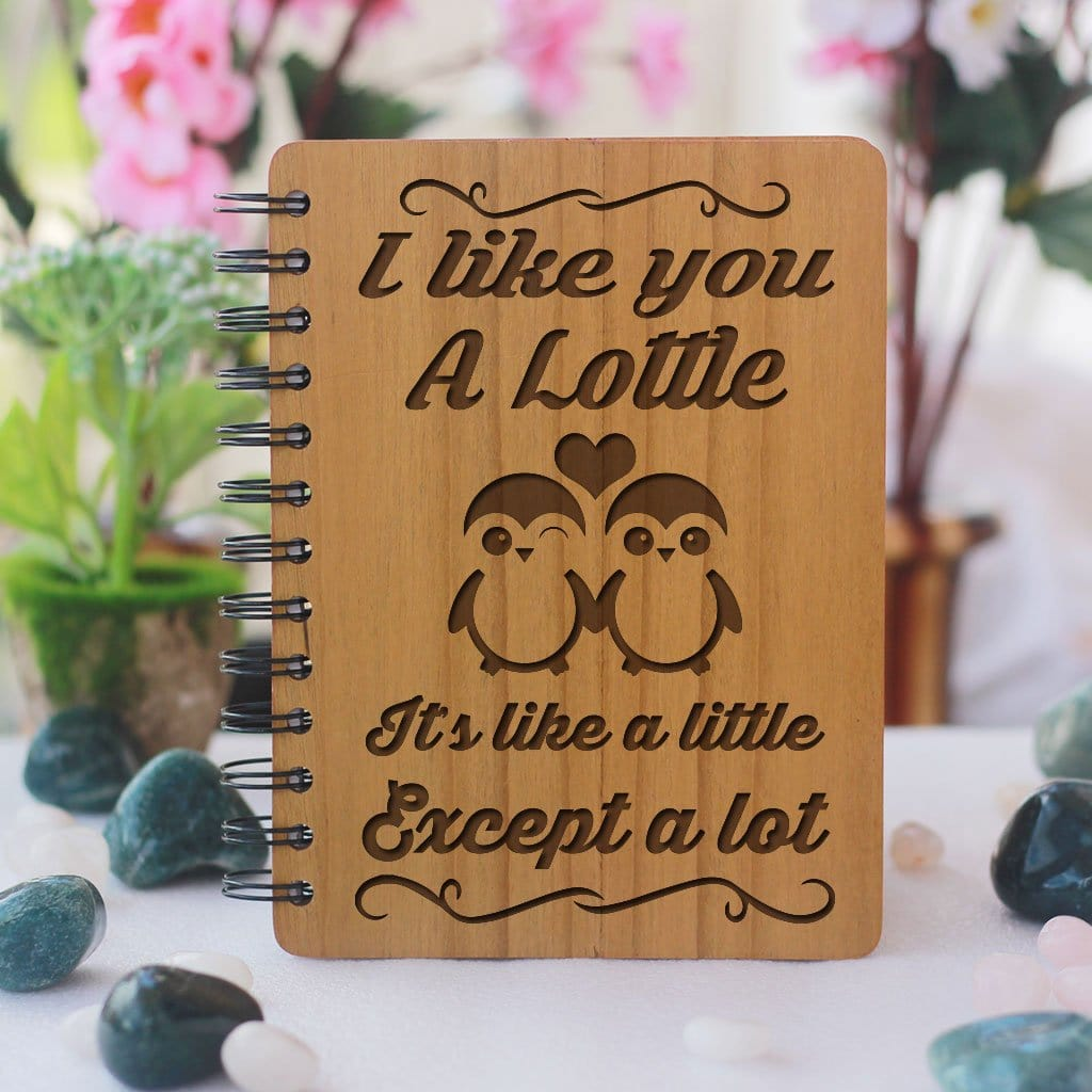 Notebook - I Like You A Lottle - Wood Notebook