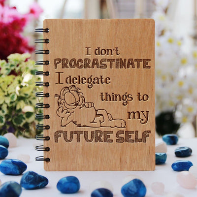 I Don't Procrastinate I Delegate Things To My Future Self Wood Bound Notebook - To-Do List Journal - Funny Spiral Notebooks - Wood Cover Notebooks - Notebook Journals - Best notebooks for writing - Notebooks With Quotes - woodgeekstore