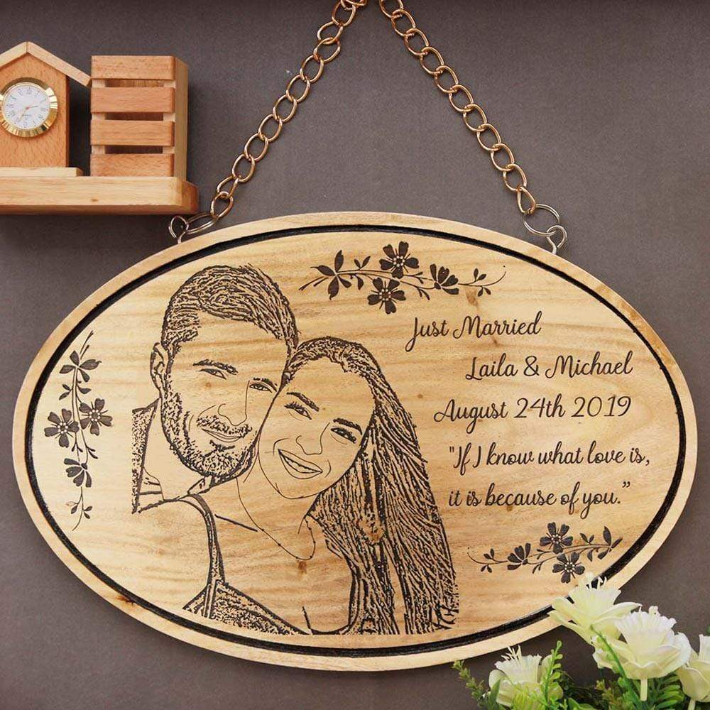 Just Married! If I know what love is, it is because of you - Hanging Wooden Sign. This wood engraved photo is a unique wedding gift. This photo on wood is one of the best wedding gifts for husband or wedding gifts for wife.