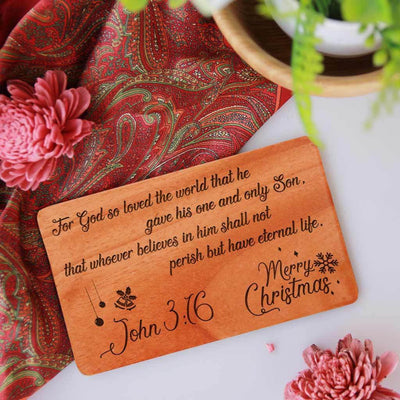 For God so loved the world that he gave his one and only Son, that whoever believes in him shall not perish but have eternal life. John 3:16 Merry Christmas! - Merry Christmas Card. Wooden Christmas Cards. Personalised Christmas Cards Engraved On Wood Sheets. These Wooden Cards Are The Best Way To Send Christmas Greetings To Loved Ones.