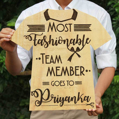 Most Fashionable Team Member Wooden T-shirt Award Plaque. These Wooden Trophies & Awards Make Unique Gifts For Employees. This Is a Highly Coveted Employee Awards Titles. Custom Trophies Are Great Gifts For Fashion Lovers.