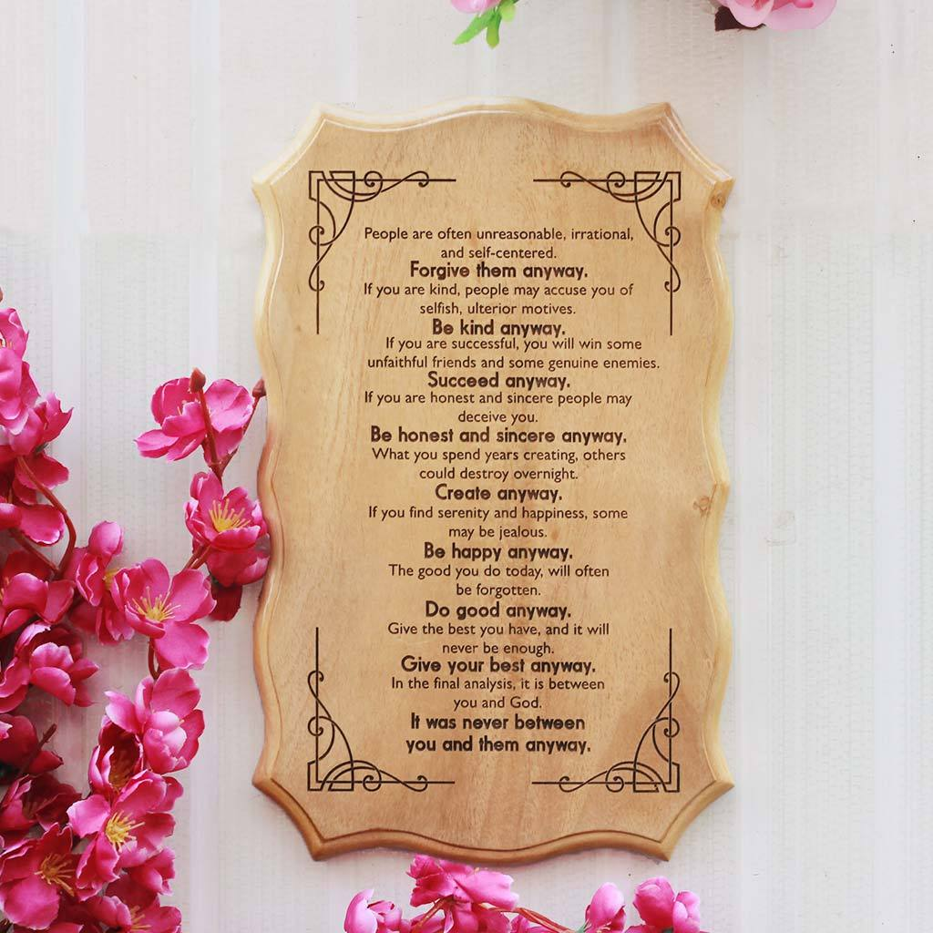 Mother teresas do it anyway poem engraved on a wood carved sign mother teresa do good anyway poem engraved on wood wooden signs with sayings and poems thecheapjerseys Gallery