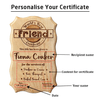 Personalized World's Best Friend Wooden Certificate