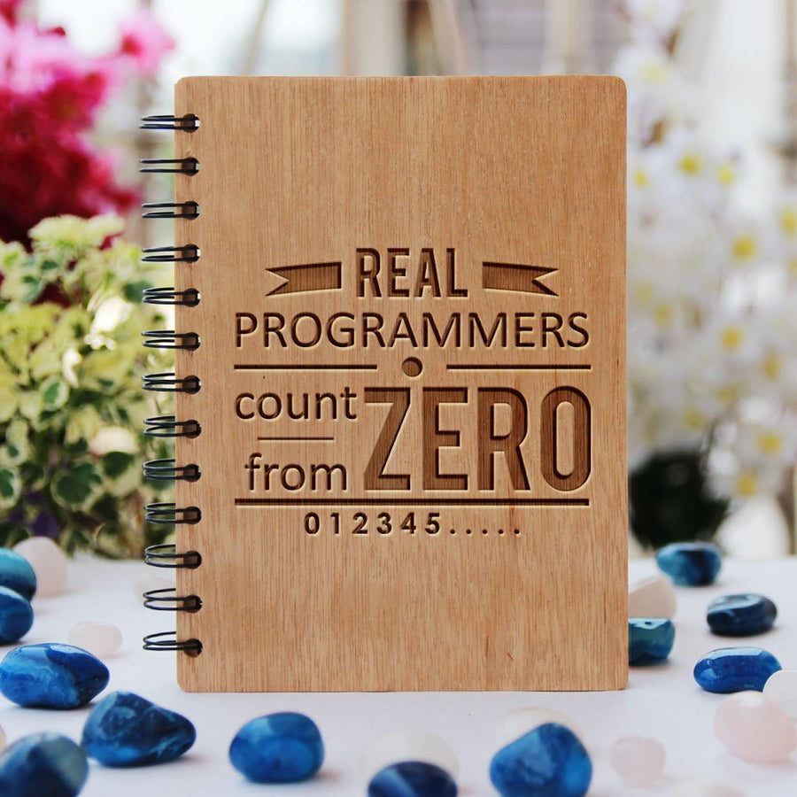 Real Programmers Count From Zero Programming Journal - Wooden Notebook for Coders - Gifts for Computer Geeks by Woodgeek Store - Geek Humor Journals