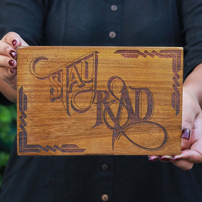 Stay Rad Wood Sign | Stay Rad Wood Wall Poster | Wood Art - Woodgeek Store