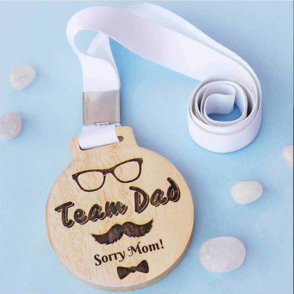 Team Dad! Sorry Mom Wooden Medal  - These Wooden Medals Make Cute Gifts For Parents - This Engraved Medal Is A Perfect Father's Day Gift