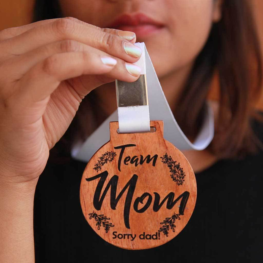 Team Mom! Sorry Dad Wooden Medal - These Wooden Medals Make Unique Gifts For Parents - This Engraved Medal Is A Perfect Mother's Day Gift