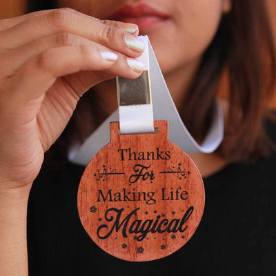 Thanks For Making My Life Magical Wooden Medal With Ribbon. This Engraved Medal Makes The Perfect Best Friend Gift And Also Unique Gifts Of Love