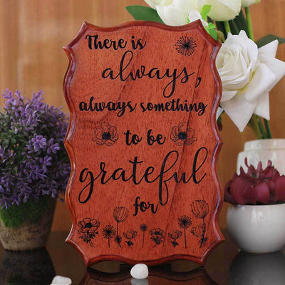 There Is Always Always Something To Be Grateful For - Gratitude Wall Decor - Gratitude Sign - Wood Signs With Quotes For Home Decor - Inspirational Wood Sign - Wooden Wall Decor For Your Home - Woodgeek Store