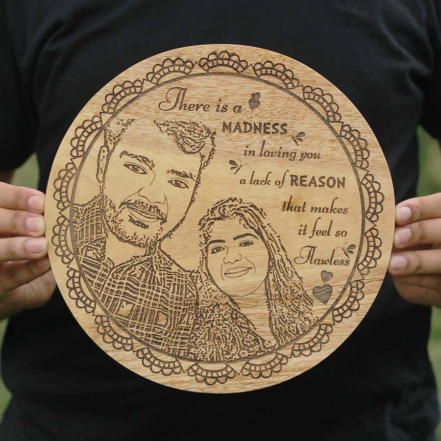 There is a madness in loving you, a lack of reason that makes it so flawless Personalized Wooden Frame - Gifts for Anniversary - Gifts for Boyfriend, Girlfriend, Husband, Wife - Round Shaped Wooden Poster and Frame in Birch Wood from Woodgeek Store