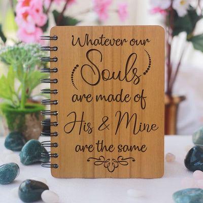 Notebook - Whatever Our Souls Are Made Up Of - Bamboo Wood Notebook