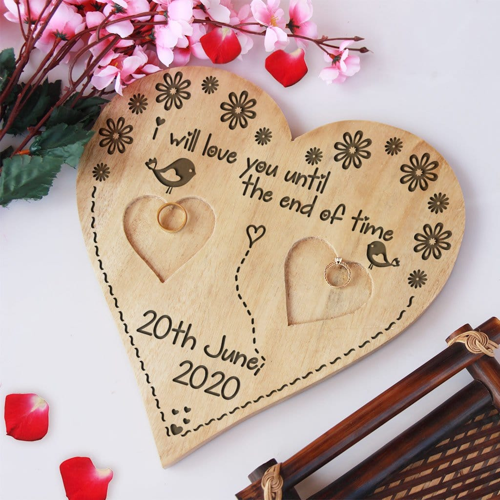 A Wooden Heart Shaped Ring Holder Engraved With Wedding Vow: I will love you until the end of time. This Personalised Ring Tray Is Engraved With Wedding Date or Engagement Date. This wedding ring holder is one of the best wedding gifts or engagement gifts for couples.
