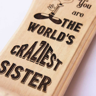 World's Craziest Sister Trophy & Award. These custom trophies are the best gift for sisters. A funny award for your crazy sister.