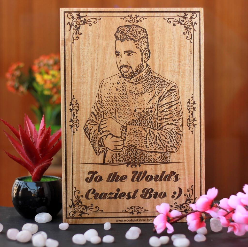 Customized Wood Picture Frame For The World's Craziest Bro | This Photo on Wood Makes Perfect Rakhi Gift For Brother Or A Unique Birthday Gift For Him | Shop More Personalized Gifts for Brother Online From The Woodgeek Store.