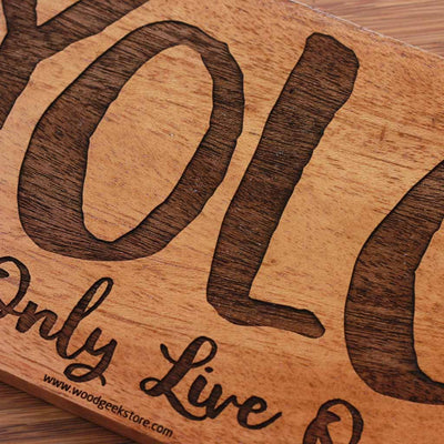 Wood Engraving - YOLO Wood Sign | YOLO Wood Wall Poster | Wood Art - Woodgeek Store
