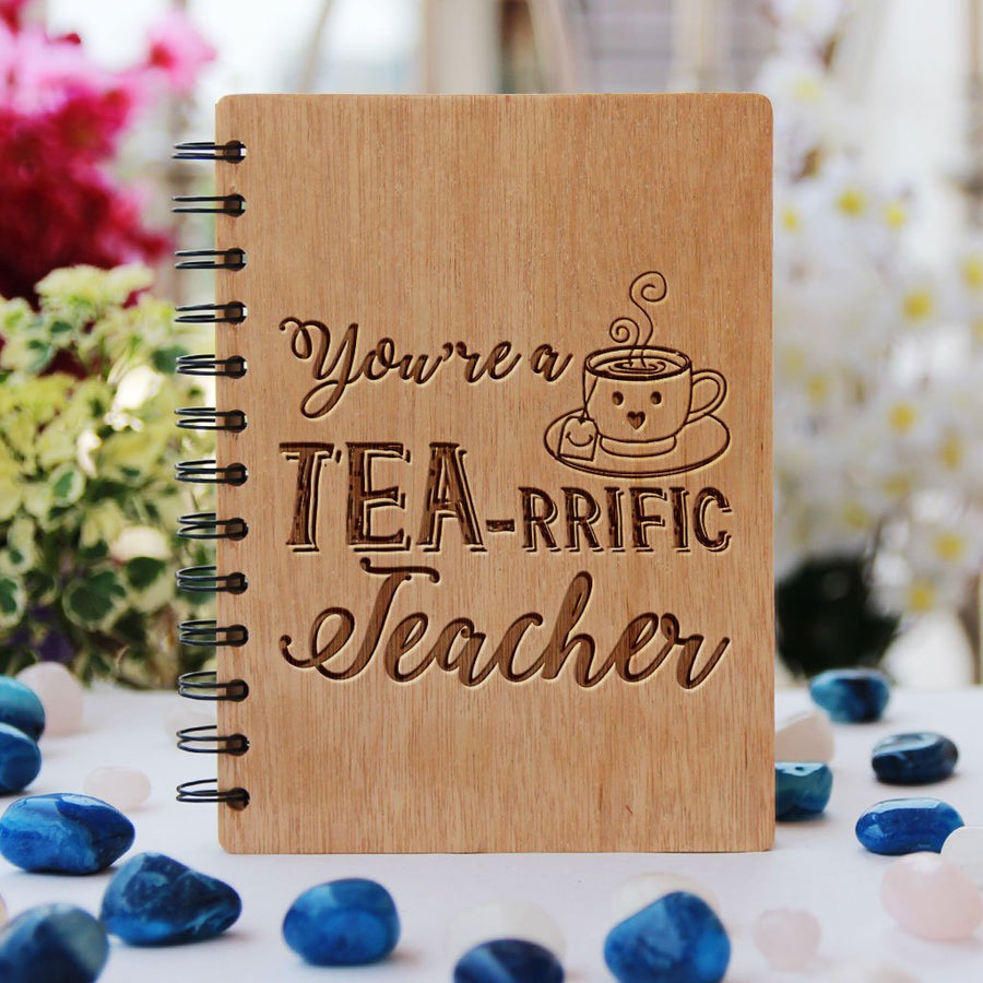 Wooden Notebook - You're A Tea-rrific Teacher - Bamboo Wood Journal - Teacher Appreciation Gifts - Teacher's Day Gifts - Woodgeek Store