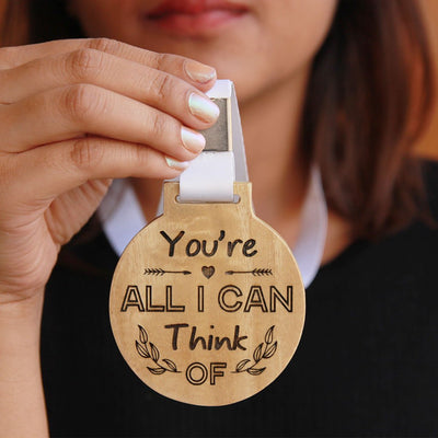You're All I Can Think Of Wooden Medal With Ribbon - Custom Romantic Gifts for Him & Her
