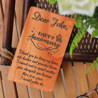 Happy Anniversary! Thank you for being my home, safe harbor and peaceful haven. I cannot wait to spend another year alongside you because there is no place I would rather be. - Personalized Anniversary Cards. A Set Of Wooden Anniversary Cards Customized With Your Own Anniversary Wishes. Wooden cards gifted as anniversary cards for husband, anniversary cards for wife, anniversary cards for parents, anniversary cards for friends, anniversary cards for boyfriend, anniversary cards for girlfriend.