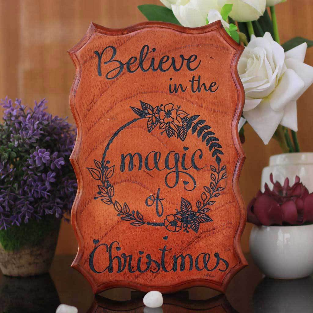 Magic Of Christmas.Believe In The Magic Of Christmas Engraved Wood Sign