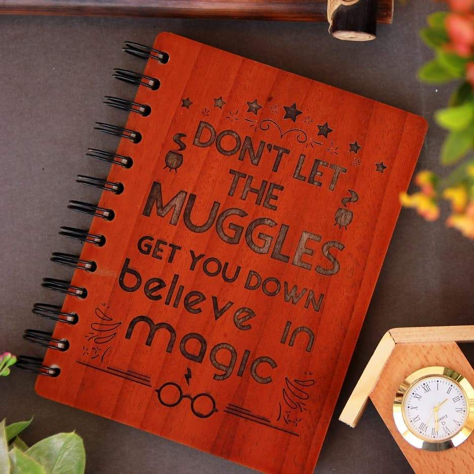 Harry Potter Notebook - Don't Let The Muggles Get You Down - Gifts for Potterheads - Wood Notebook