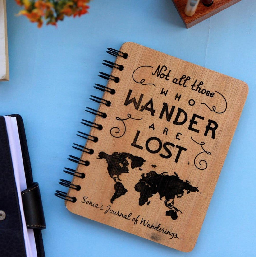 Not all those who wander are lost - Personalized Wooden Notebook