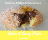 Bake it Easy Kidz #5 - Nutella Filled Madeleines