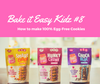 Bake it Easy Kidz #8 Egg Free Cookies
